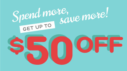 Get up to $50 off